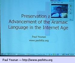 Preservation and Advancement of the Aramaic Language in the Internet Age by Paul D. Younan