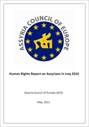 Human Rights Report on Assyrians in Iraq 2010: Persecution of Assyrian Christians Continues