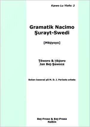 Gramatik Nacimo Şurayt-Swedi [Mëḏyoyo]
