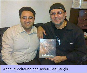 Abboud Zeitoune and Ashur Bet-Sargis