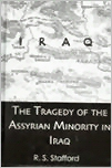 The Tragedy of the Assyrian Minority in Iraq