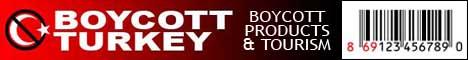 The Boycott Turkey Campaign - 468x60 banner - (boycott, selena, tukas, sera, mis, marmara, sirma, tamek, simsek, zeyno, gesas, selena, marmaraarius, bar code, 869, products)