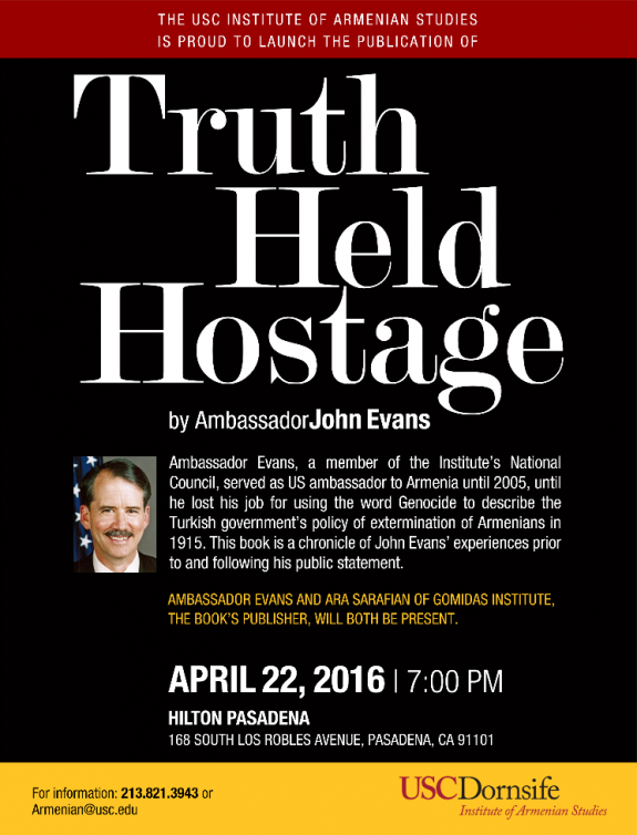 Truth Held Hostage by Ambassador John M. Evans