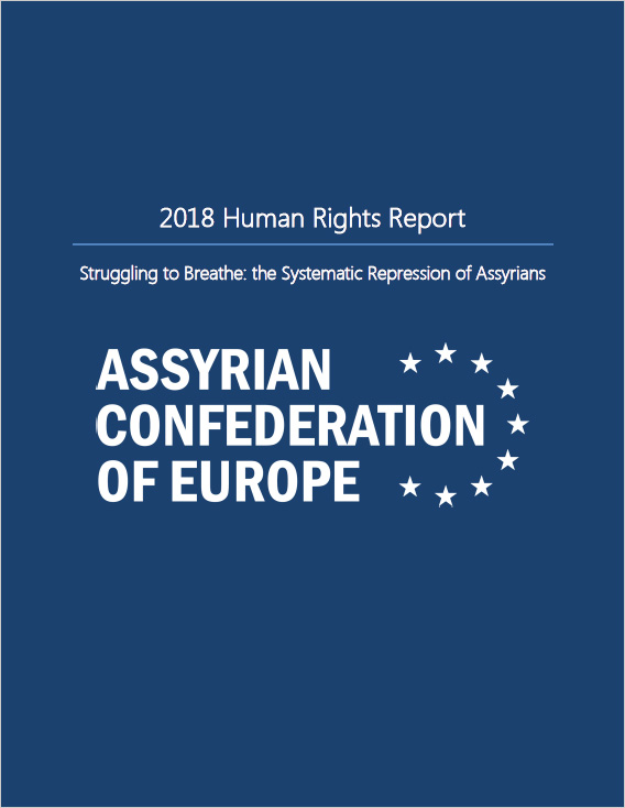 2018 Human Rights Report: Systematic Repression of Assyrians