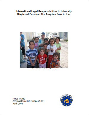 International Legal Responsibilities to Internally Displaced Persons: The Assyrian Case in Iraq