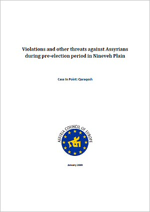 Violations and other threats against Assyrians during pre-election period in Nineveh Plain