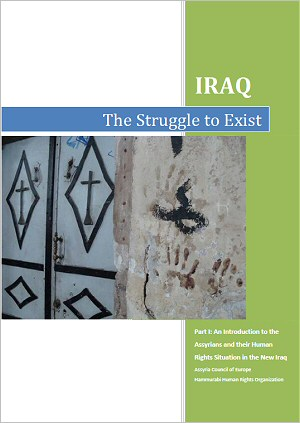 The Struggle to Exist, Part I: An Introduction to the Assyrians and their Human Rights Situation in the New Iraq (Part I of III)