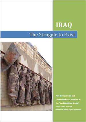 The Struggle to Exist, Part III: Treatment and discrimination of Assyrians in the 'Iraqi Kurdistan Region'