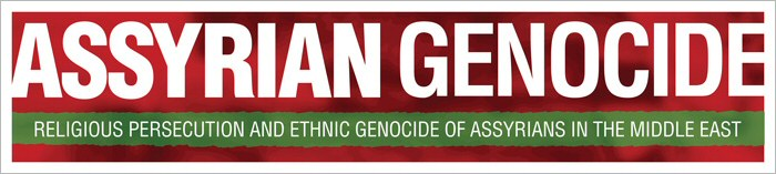 Assyrian Genocide: religious persecution and ethnic genocide of Assyrians in the Middle East.