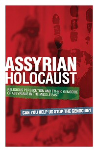 Assyrian Holocaust - religious persecution and ethnic genocide of Assyrians in the Middle East.
