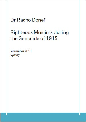 Righteous Muslims During the Genocide of 1915 by Dr. Racho Donef