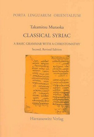 Classical Syriac by Takamitsu Muraoka (author)