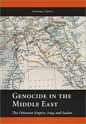 Genocide in the Middle East: The Ottoman Empire, Iraq, and Sudan