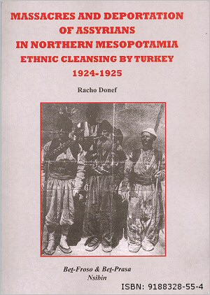Massacres and Deportation of Assyrians in Northern Mesopotamia: Ethnic Cleansing by Turkey